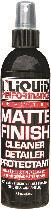 LIQUID PERFORMANCE MATTE CLEANER AND DETAILER