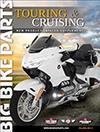 Big Bike Parts Touring & Cruising