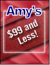 Amy's $99 and Less!